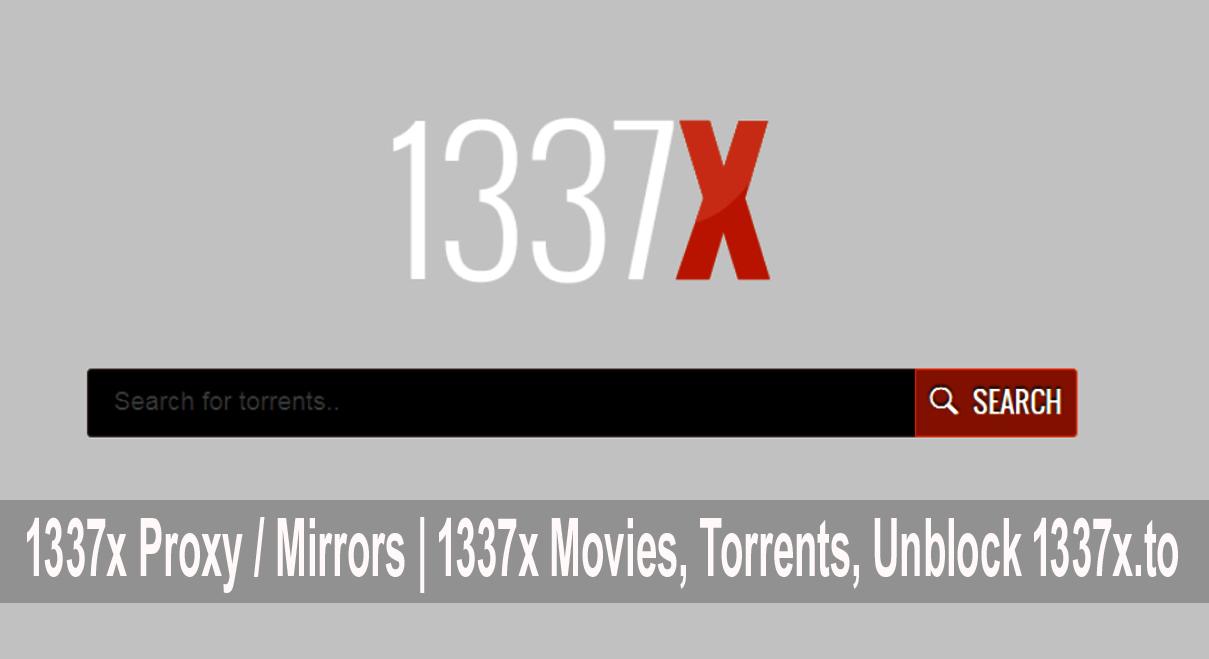 1337x Proxy / Mirrors | 1337x Movies, Torrents, Unblock 1337x.to