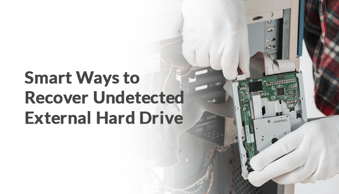 smart-ways-to-recover-undetected-external-hard-drive