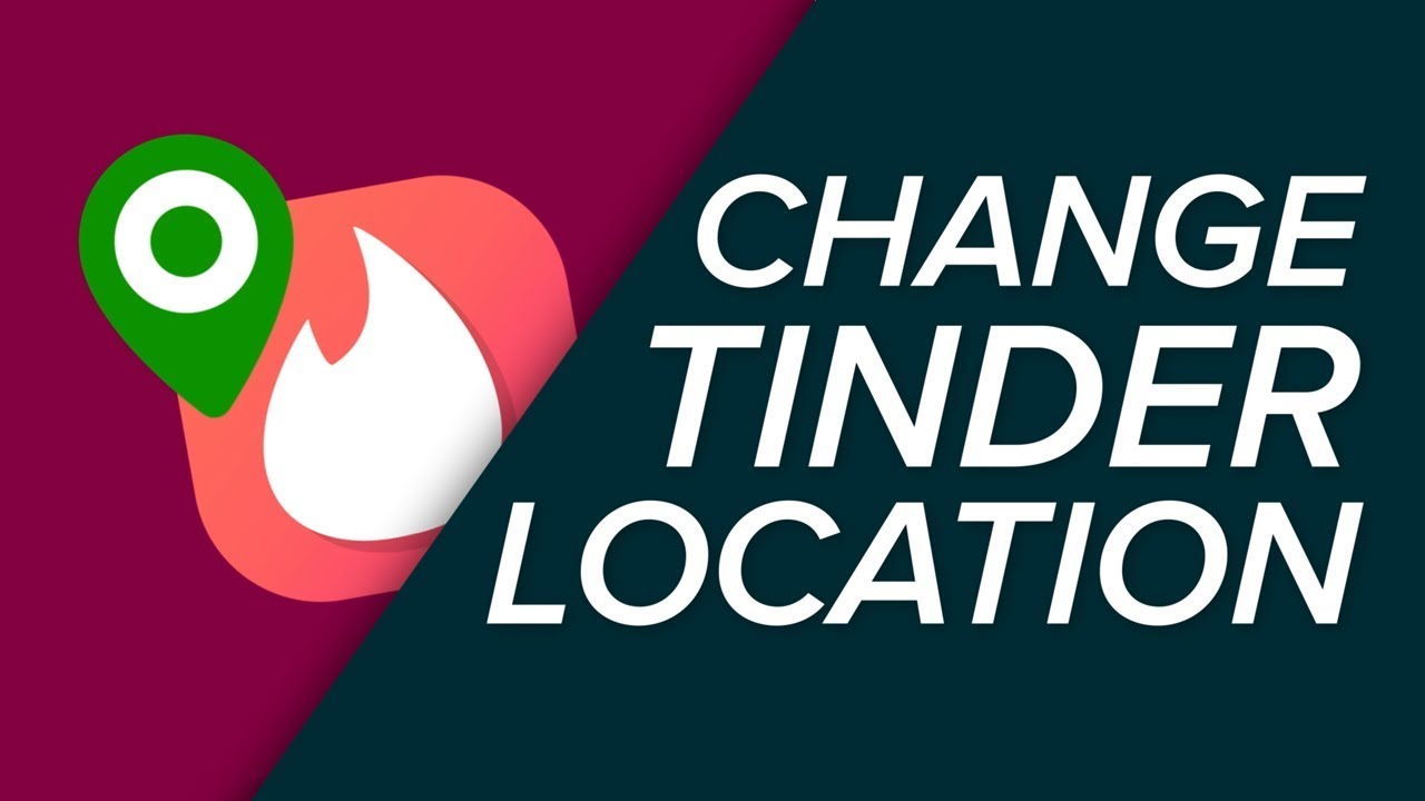 How to Change Location on Tinder App