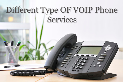Guide On Different Type OF VOIP Phone Services