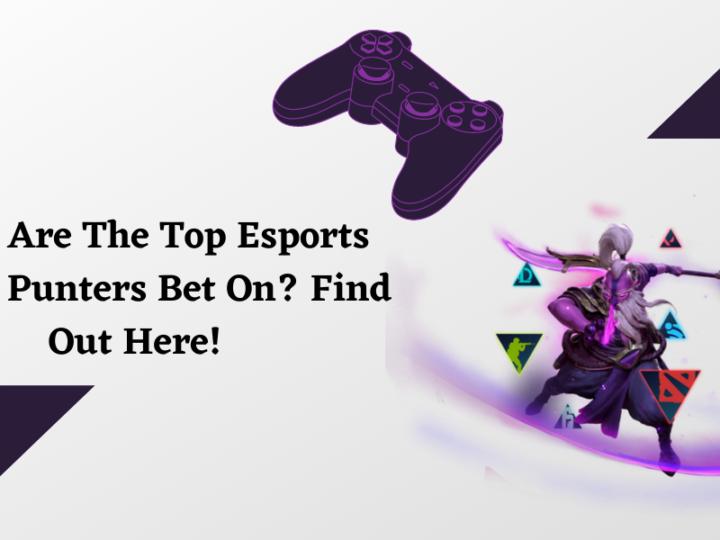 Top Esports Games Punters