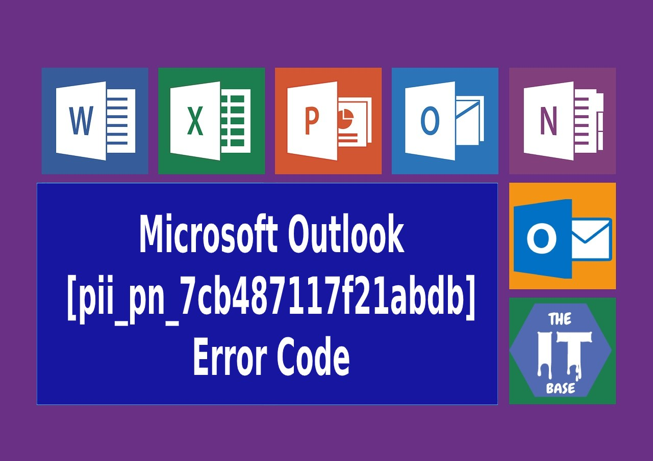 How many type of Microsoft Outlook [pii_pn_7cb487117f21abdb] Error Code