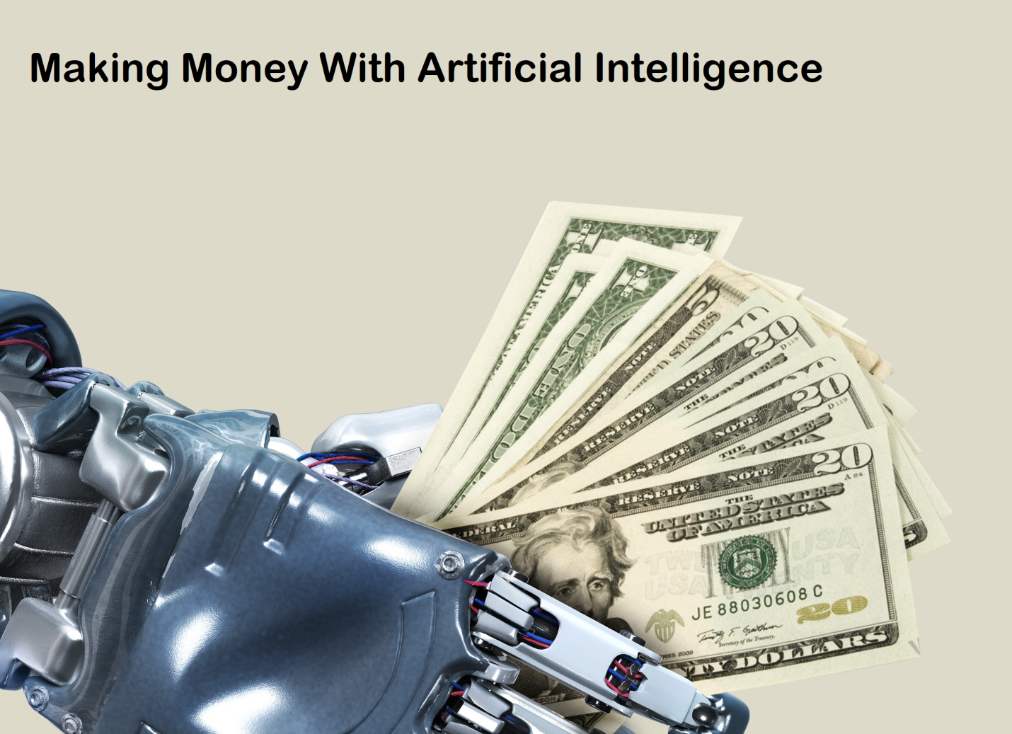 Money With Artificial Intelligence
