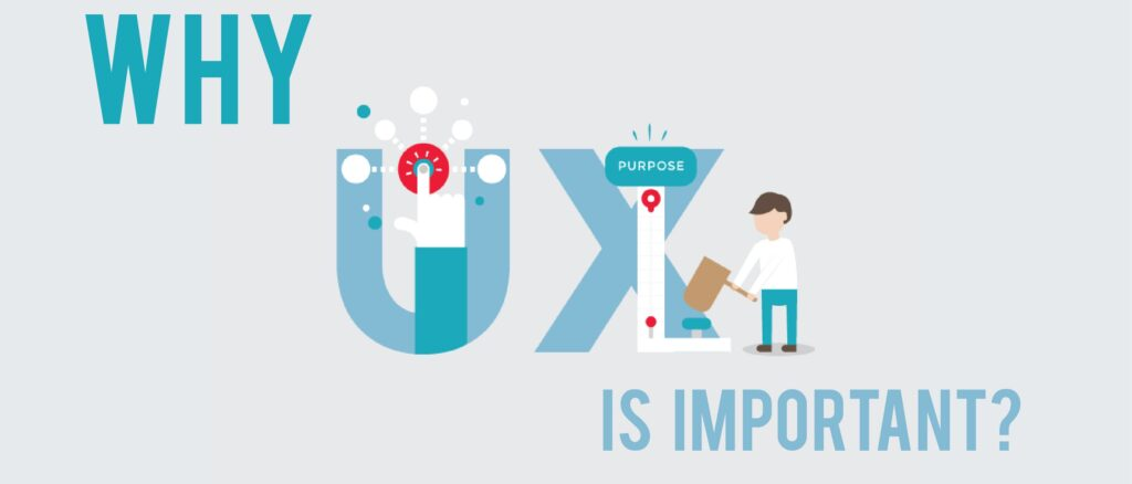 Why is UX important