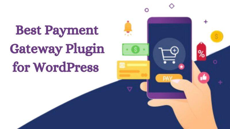 Best Payment Gateway Plugin for WordPress 2021