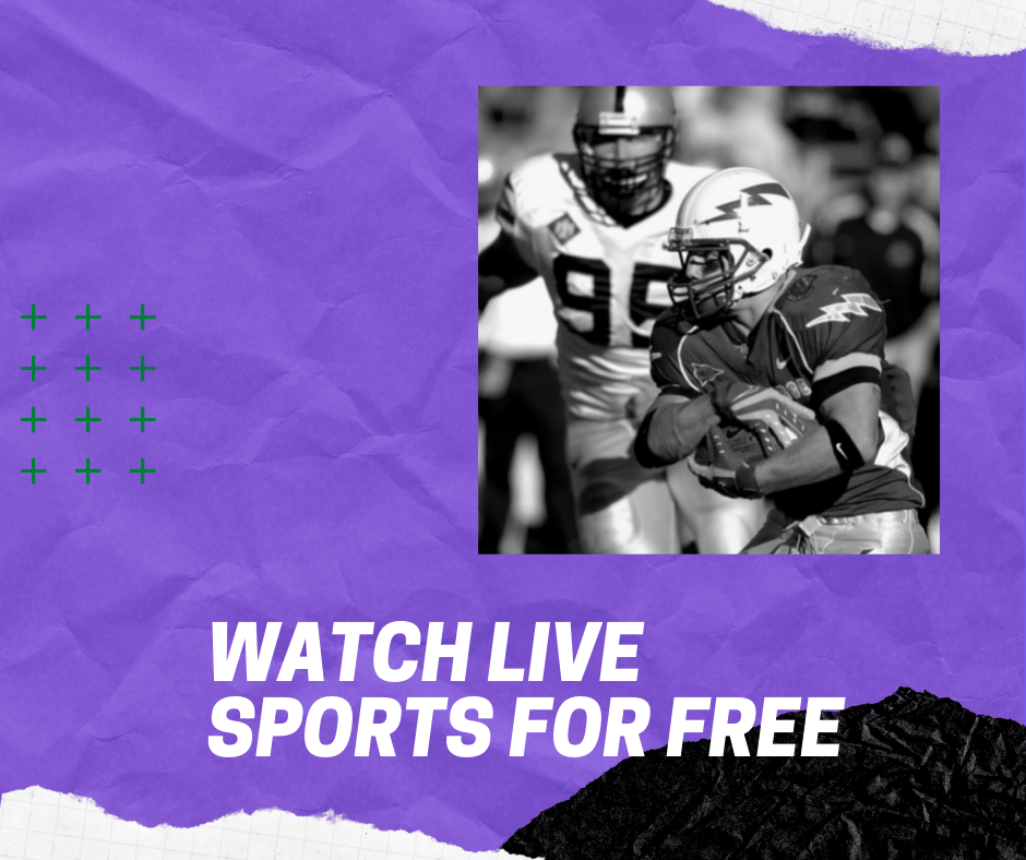 7 Best Free Sites to Watch Live Sports in 2021