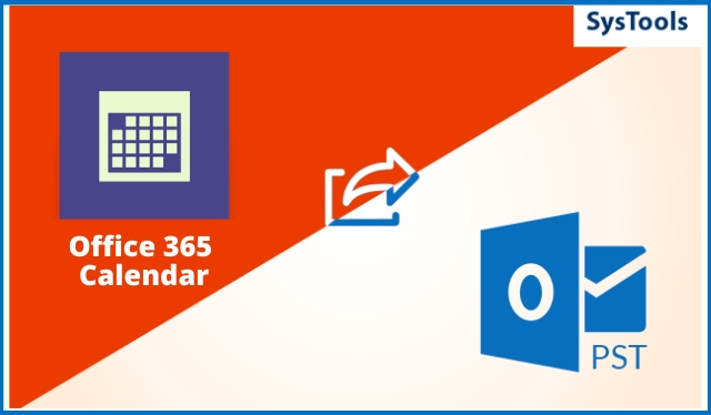 Export Office 365 Calendar to PST – Updated Step-Guide of 2021