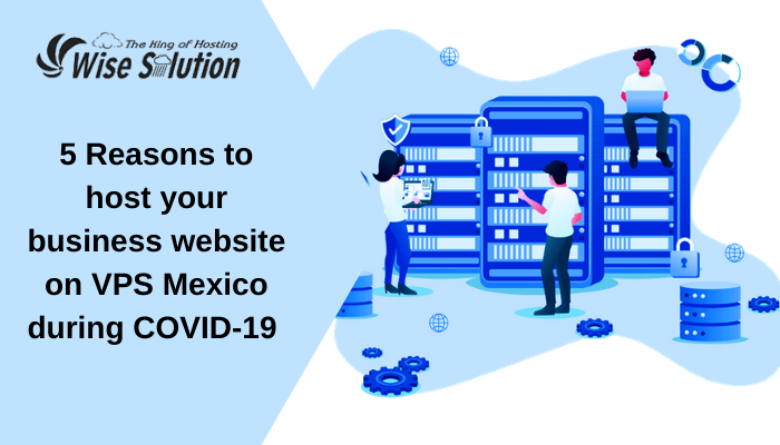 VPS Mexico during COVID-19