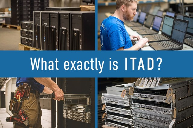 What exactly is ITAD ? why is it important? Definition