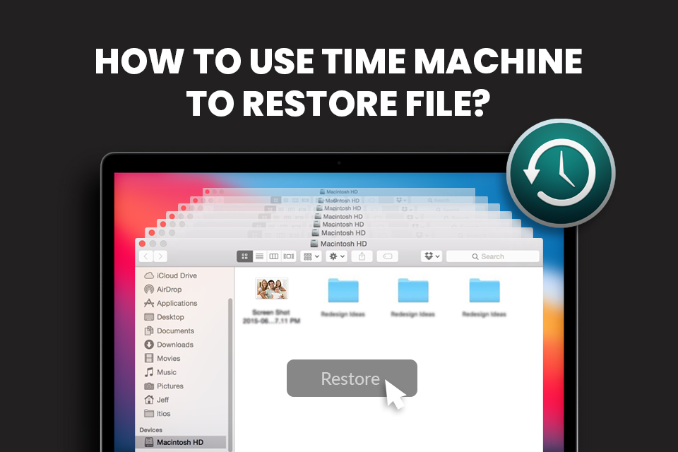 How to Use Time Machine to Restore File?