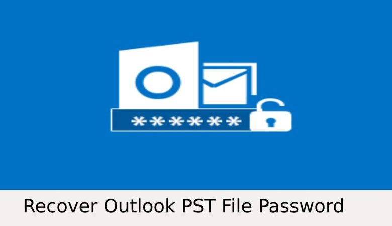 Extract Password from PST Files in Outlook | 2021 Guide