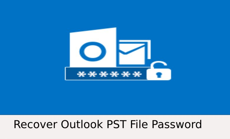 Extract Password from PST Files in Outlook   2021 Guide