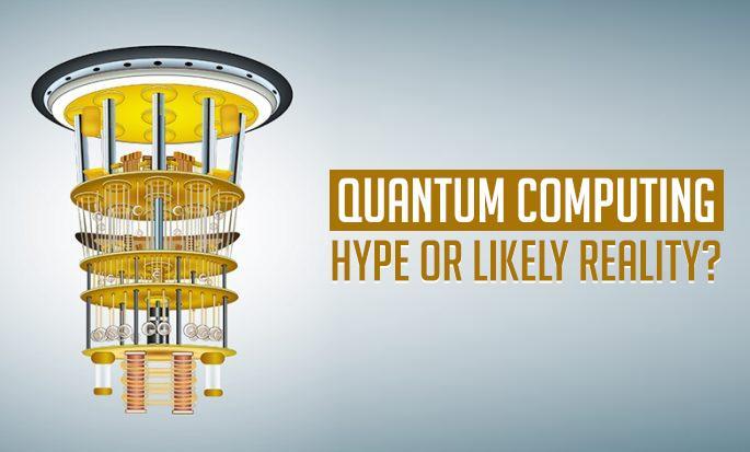Quantum Computing: Hype or a Revolutionary Change?
