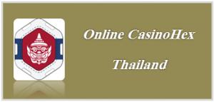 Online CasinoHex Thailand