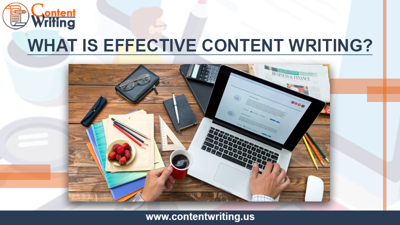What Is Effective Content Writing?