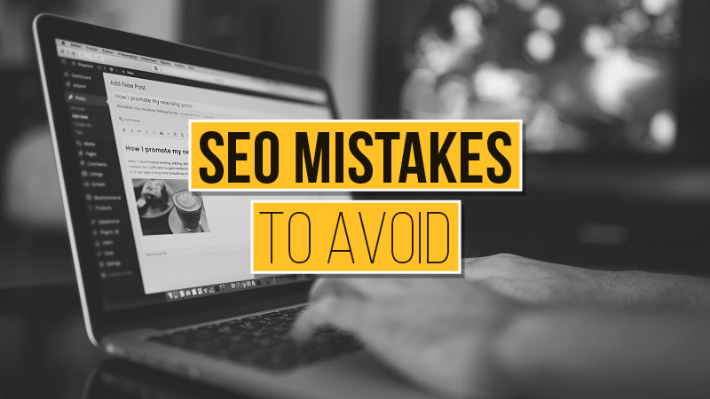 Do Not Make These 5 SEO Mistakes Or Risk Losing Your Customers
